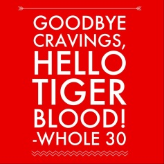 Whole30Tiger